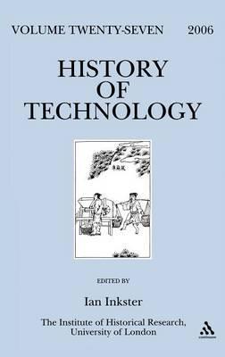 History of Technology: v. 27
