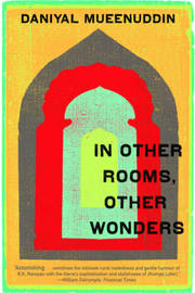 In Other Rooms, Other Wonders by Daniyal Mueenuddin image