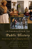 An Introduction to Public History by Cherstin M. Lyon