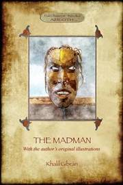 The Madman by Khalil Gibran