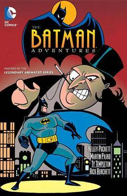 Batman Adventures Vol. 1 by Kelley Puckett