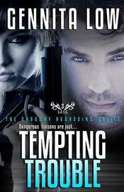Tempting Trouble by Gennita Low