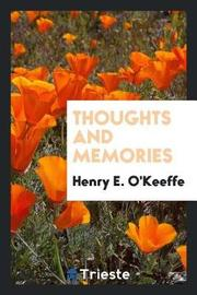 Thoughts and Memories by Henry E O'Keeffe image