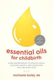 Essential Oils for Childbirth by Michaela Boldy image