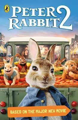 Peter Rabbit Movie 2 Novelisation by Puffin