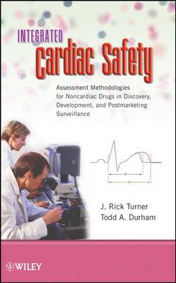 Integrated Cardiac Safety by J Rick Turner image