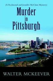 Murder in Pittsburgh by Walter F McKeever image