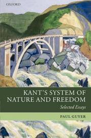 Kant's System of Nature and Freedom by Paul Guyer image