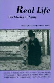 Real Life: Ten Stories of Aging by Patrick McKee image