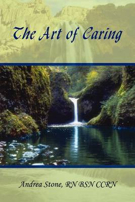 The Art of Caring by Andrea Stone image