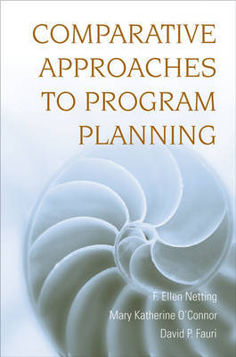 Comparative Approaches to Program Planning by F Ellen Netting