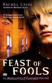 Feast of Fools (Morganville Vampires #4) by Rachael Caine