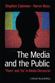 The Media and The Public by Stephen Coleman image