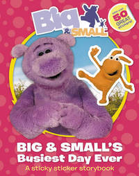 Big and Small's Busiest Day Ever Sticky Sticker Story Book image