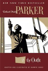 Richard Stark's Parker The Outfit by Darwyn Cooke