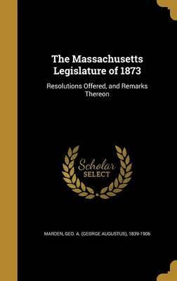 The Massachusetts Legislature of 1873 image