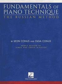 Fundamentals Of Piano Technique by Leon Conus image