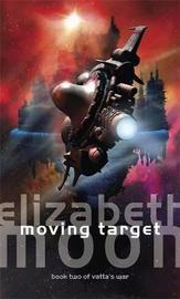 Moving Target by Elizabeth Moon