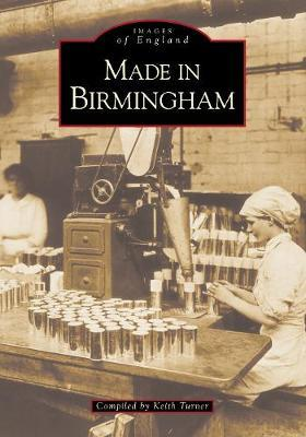 Made in Birmingham by Keith Turner image