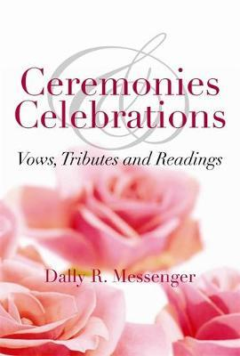 Ceremonies and Celebrations by Dally Messenger image