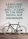 Language, Identity and Cycling in the New Media Age by Patrick Kiernan