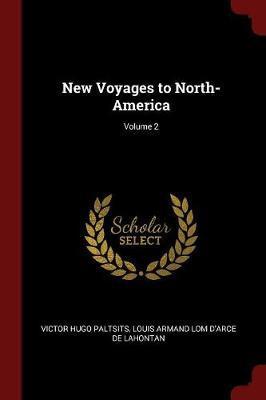 New Voyages to North-America; Volume 2 by Victor Hugo Paltsits image