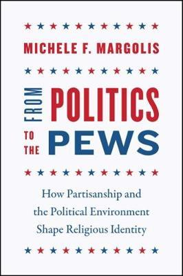 From Politics to the Pews by Michele F Margolis image
