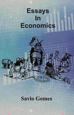 Essays in Economics by Savio Gomes image