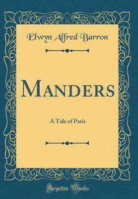 Manders by Elwyn Alfred Barron