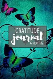Gratitude Journal 6 Months by Blank Publishers