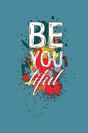 Be You Tiful by Books by 3am Shopper image