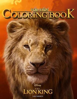 Lion King Coloring Book for Kids by Los Angelo