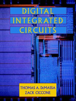 Digital Integrated Circuits by Thomas A. DeMassa image