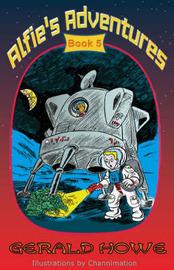 Alfie's Adventures: Bk. 5 by Gerald Howe image