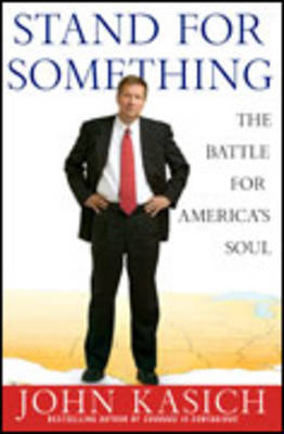 Stand for Something by John Kasich image