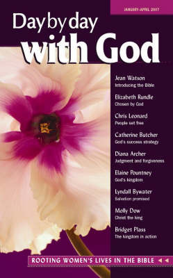 Day by Day with God: Rooting Women's Lives in the Bible: January-April 2007 image