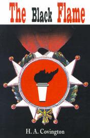 The Black Flame by H.A. Covington