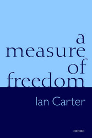 A Measure of Freedom by Ian Carter image