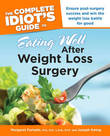 Complete Idiot's Guide to Eating Well After Weight Loss Surgery by Margaret M. Furtado