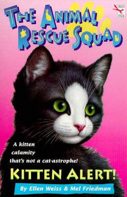 Kitten Alert by Ellen Weiss