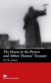 Macmillan Reader Level 2 House In the Picture and The Abbots Treasure Beginner Reader (A1) by M.R. James image