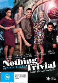 Nothing Trivial - Season Three on DVD