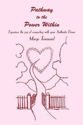 Pathway to the Power within by Marge Townsend image