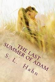 The Last Summer of Adam by S L Hahn image