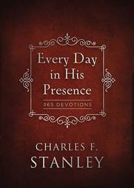 Every Day in His Presence by Charles Stanley