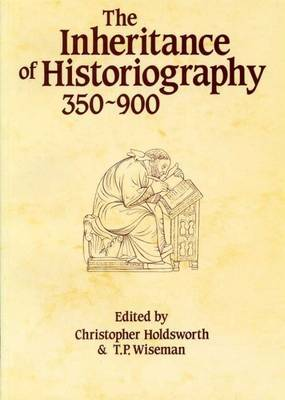 The Inheritance of Historiography, 350-900 image