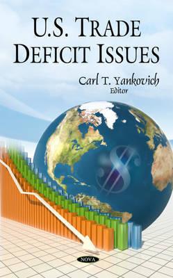 U.S. Trade Deficit Issues