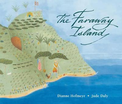 The Faraway Island by Dianne Hofmeyr image