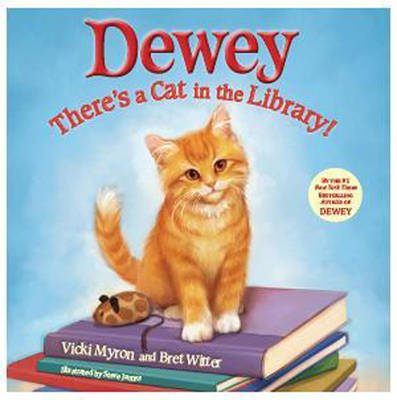 DEWEY: There's Cat in the Library by Vicki Myron image