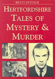 Hertfordshire Tales of Mystery and Murder by Betty Puttick image